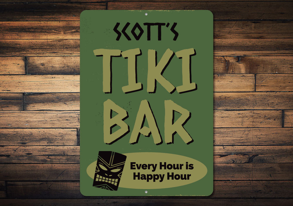 Every Hour is Happy Hour Tiki Bar Sign Aluminum Sign