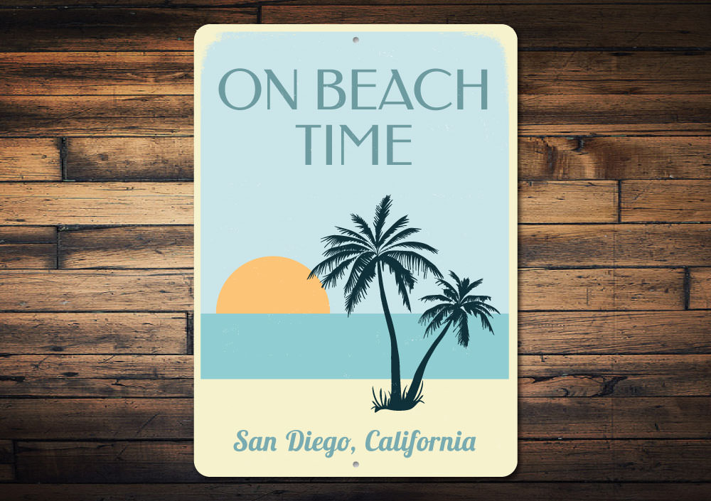 On Beach Time Sunset Sign Aluminum Sign