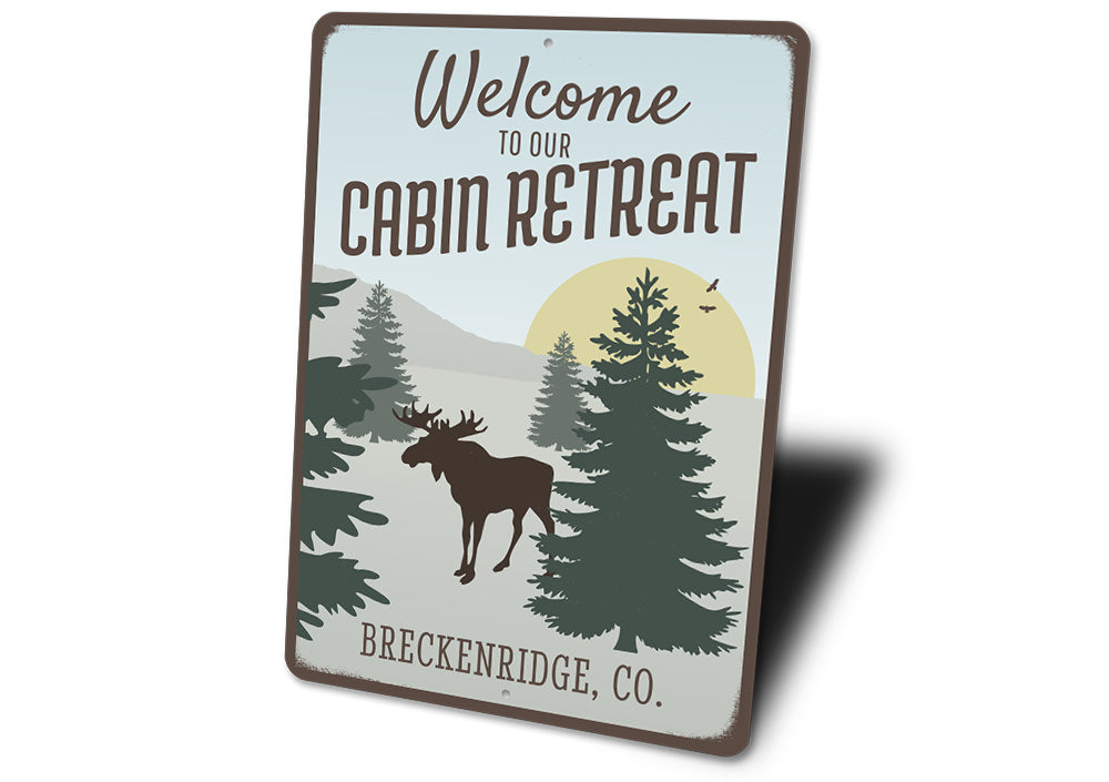 Welcome To Our Cabin Retreat Sign Aluminum Sign