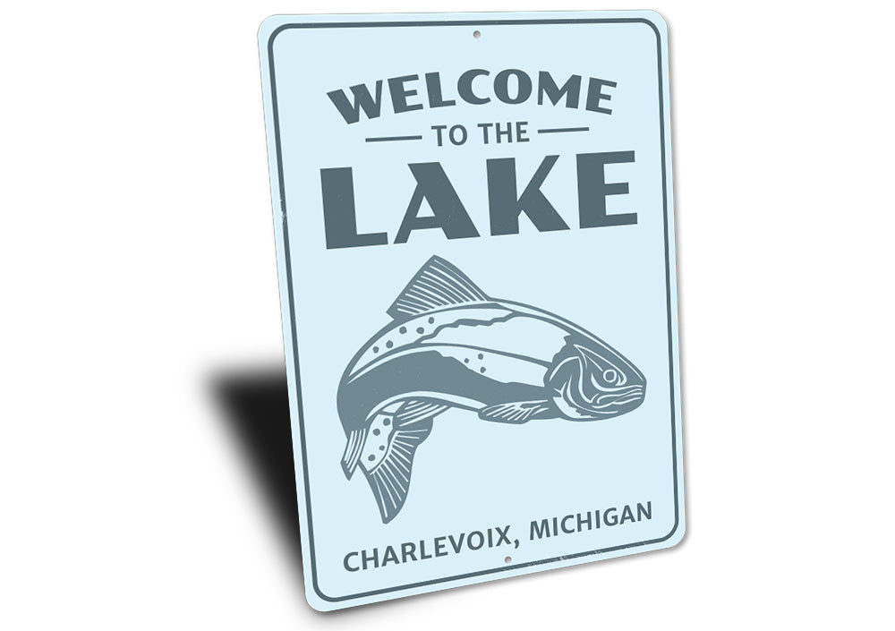 Welcome To The Lake Fish Sign Aluminum Sign