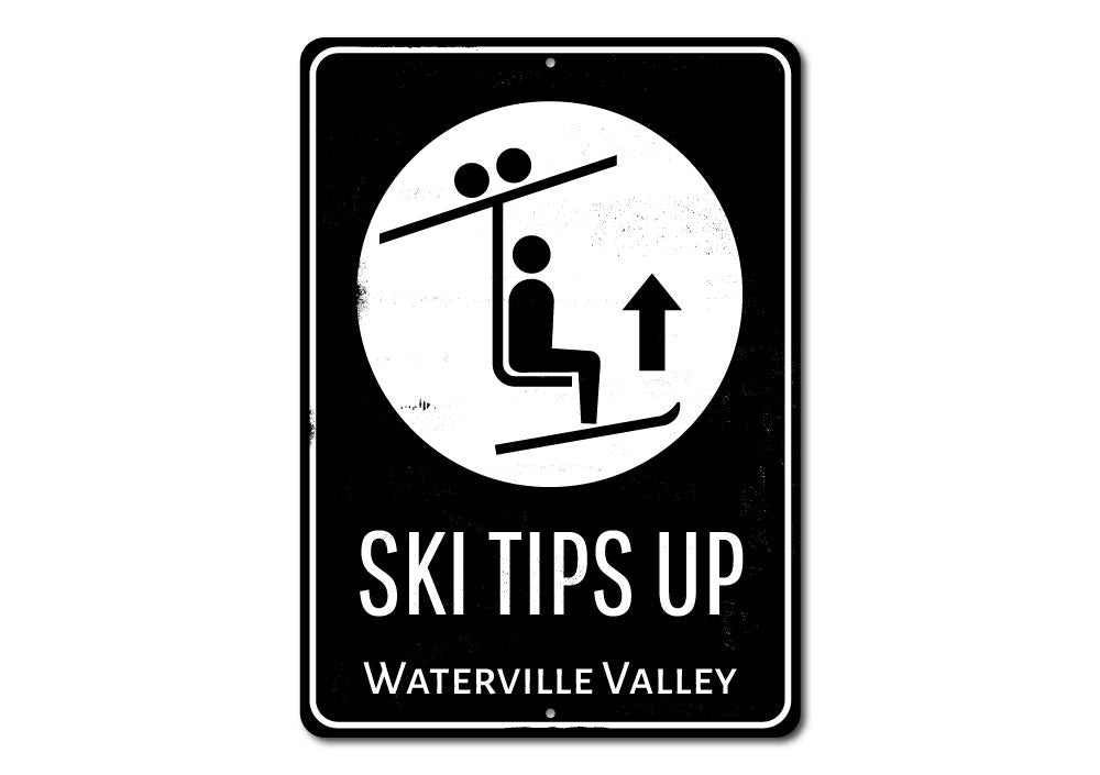 Ski Tips Up Destination Sign Aluminum Sign