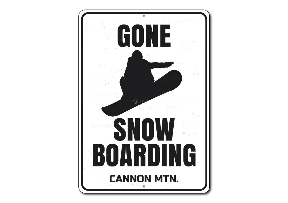 Gone Snowboarding Sign Aluminum Sign