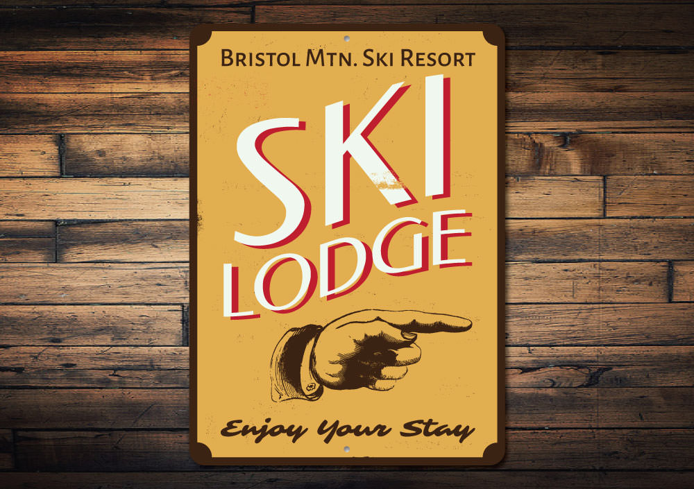 Ski Lodge Enjoy Your Stay Sign Aluminum Sign