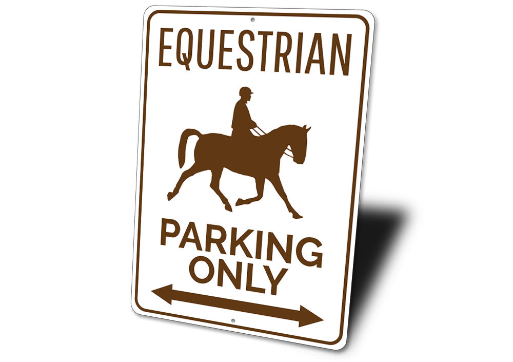 Equestrian Parking Sign Aluminum Sign