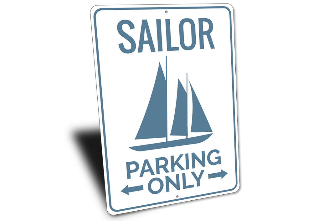 Sailor Parking Sign Aluminum Sign