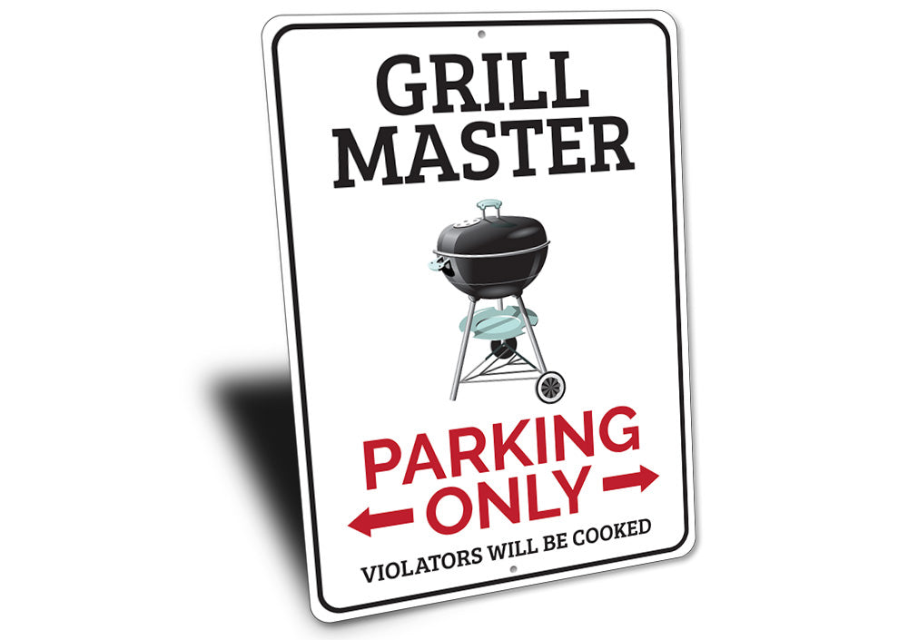 Grill Master Parking Sign Aluminum Sign