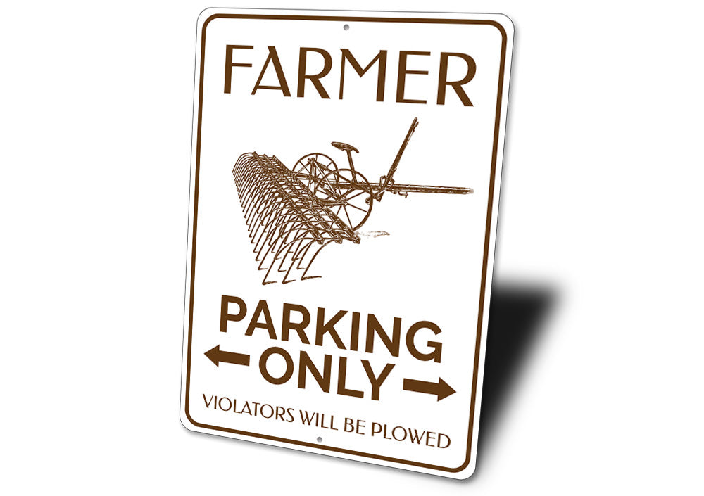Plow Farmer Parking Sign Aluminum Sign