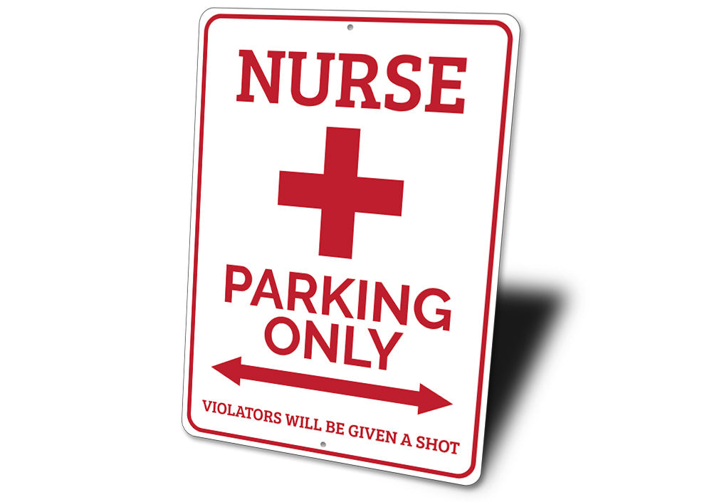 Nurse Parking Only Sign Aluminum Sign
