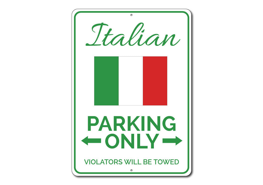 Italian Parking Sign Aluminum Sign