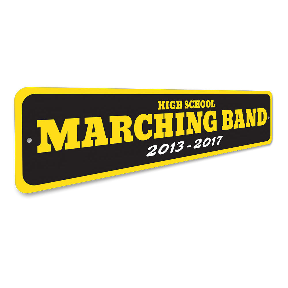 School Years Band Sign Aluminum Sign