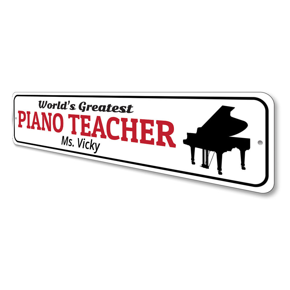 Piano Teacher Sign Aluminum Sign