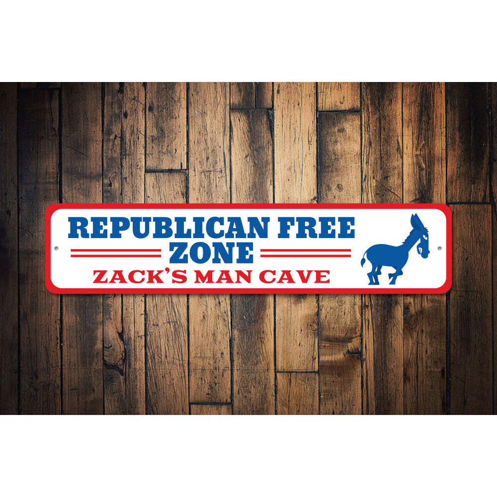 Republican Free Zone Sign Aluminum Sign