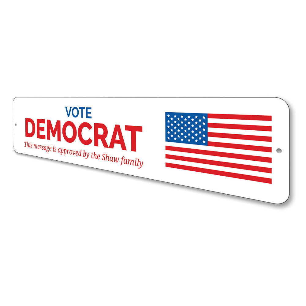Vote Democrat Sign Aluminum Sign
