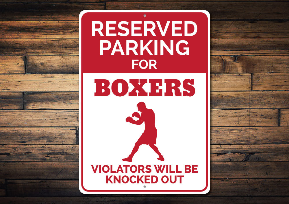 Boxer Parking Only Sign Aluminum Sign