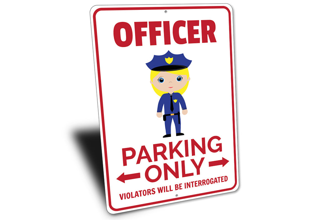 Officer Parking Sign Aluminum Sign