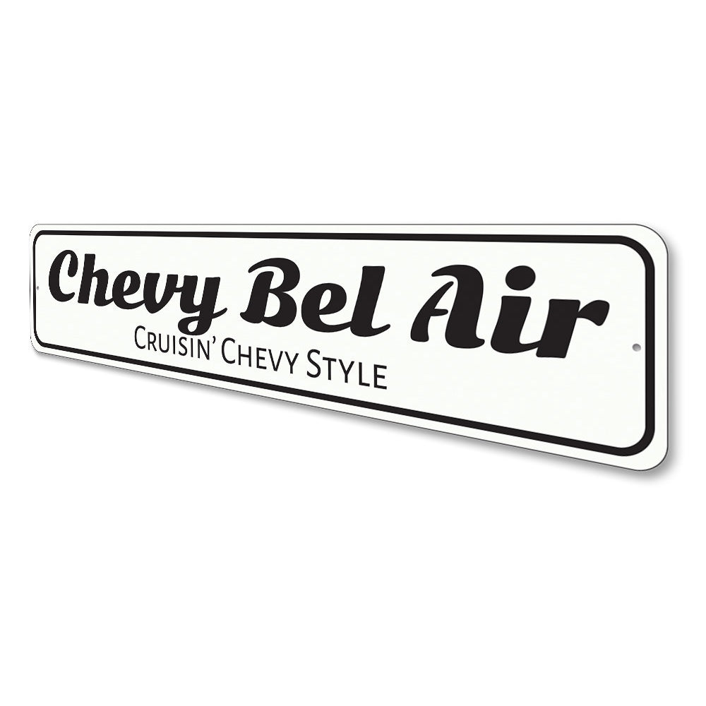 Chevy Bel Air Sign Aluminum Sign