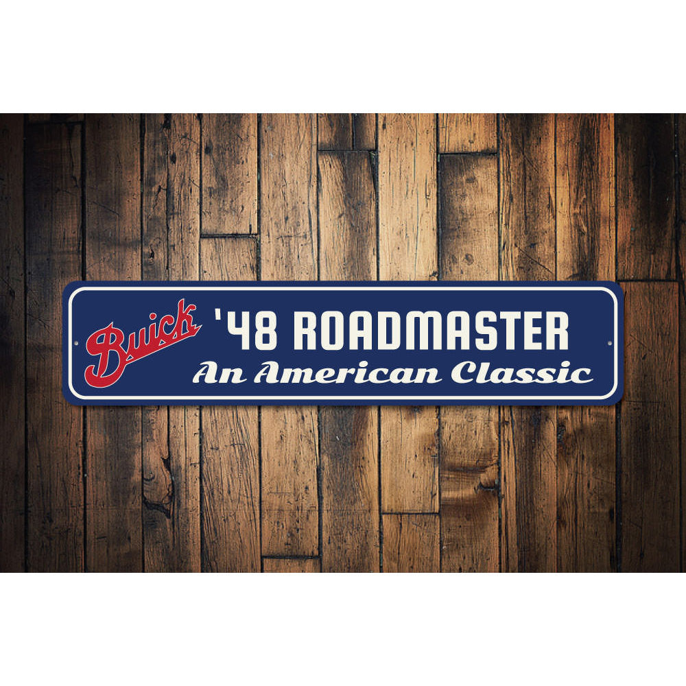 American Classic Roadmaster Sign Aluminum Sign