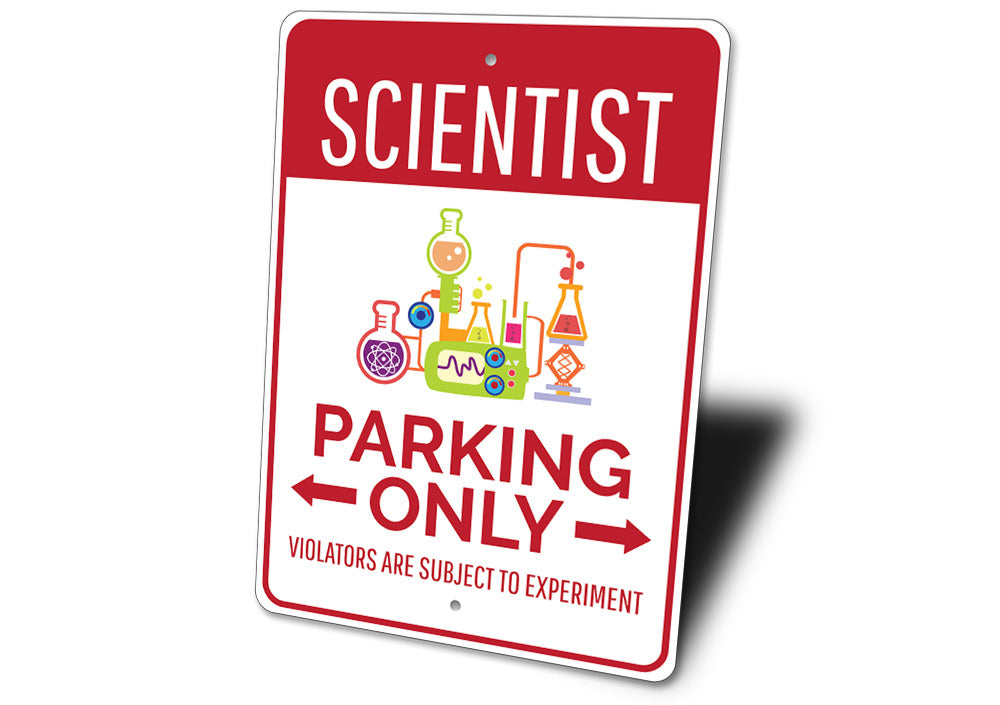 Scientist Parking Sign Aluminum Sign