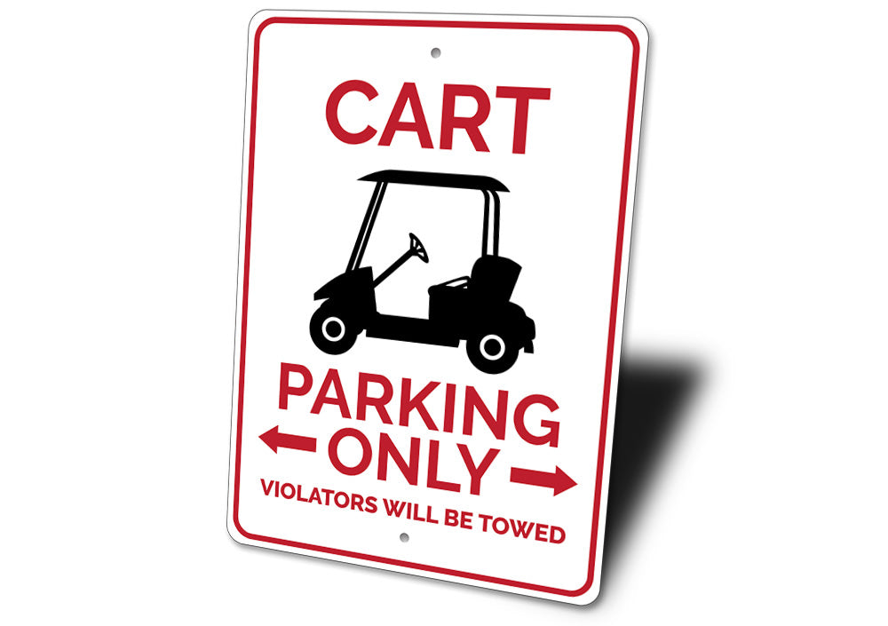 Cart Parking Sign Aluminum Sign