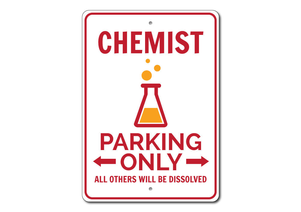 Chemist Parking Sign Aluminum Sign