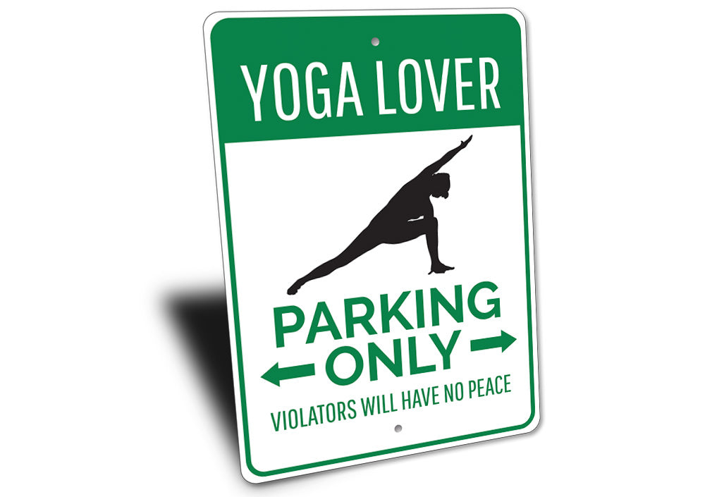 Yoga Lover Parking Sign Aluminum Sign