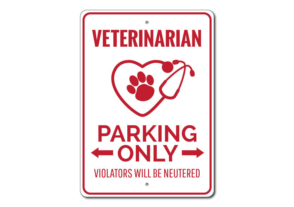 Veterinarian Parking Sign Aluminum Sign