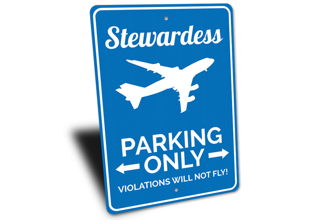 Stewardess Parking Sign Aluminum Sign