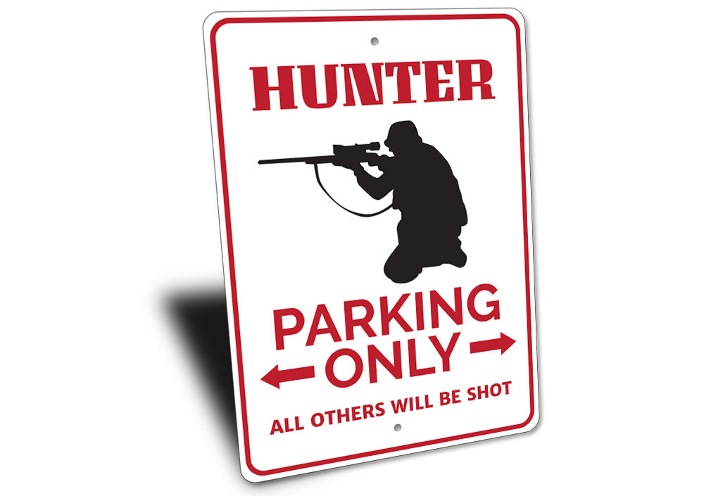 Hunter Parking Sign Aluminum Sign