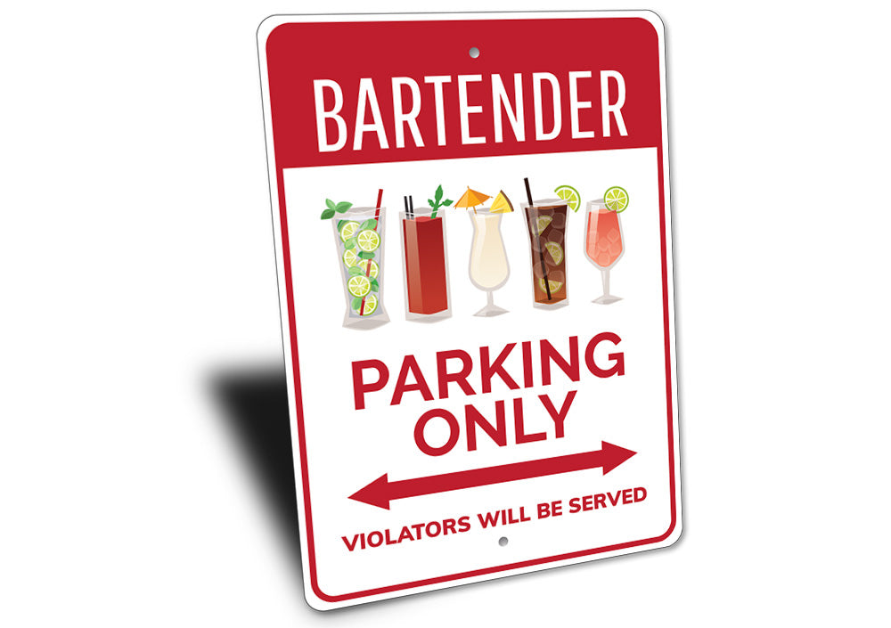 Bartender Parking Sign Aluminum Sign