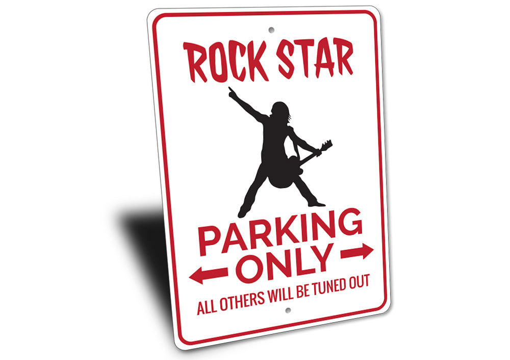 Rock Star Parking Sign Aluminum Sign