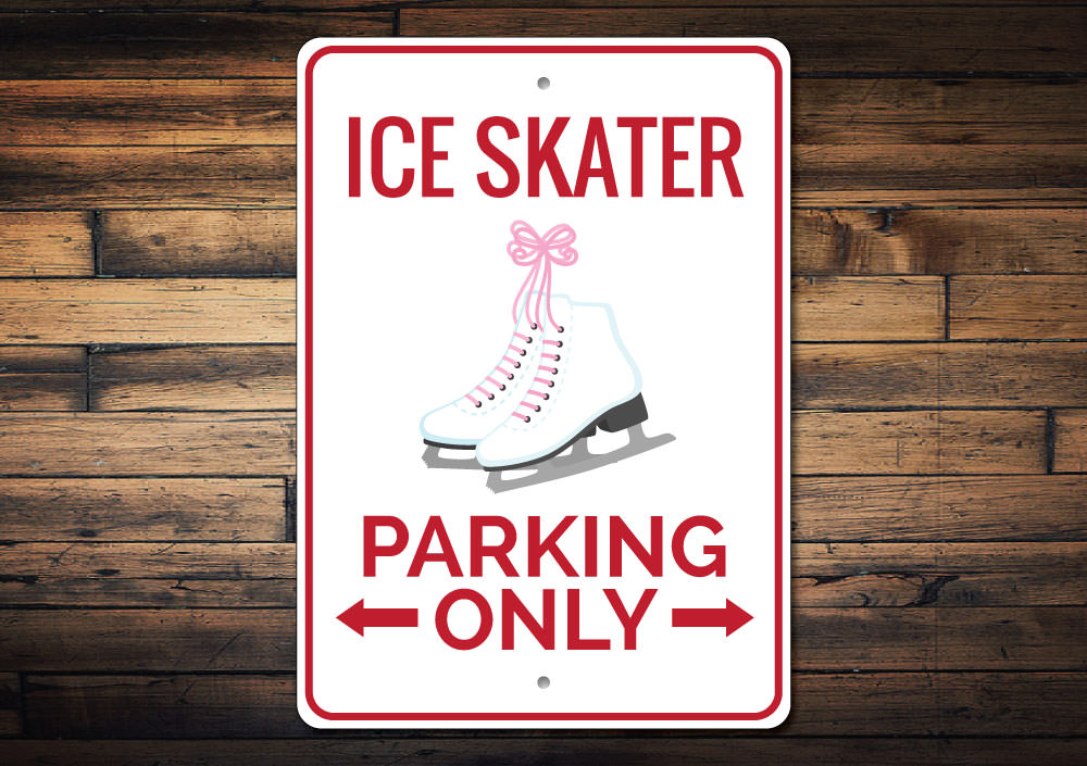 Ice Skater Parking Only Sign Aluminum Sign