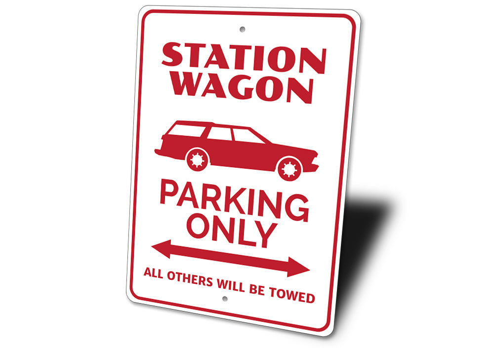 Station Wagon Parking Sign Aluminum Sign