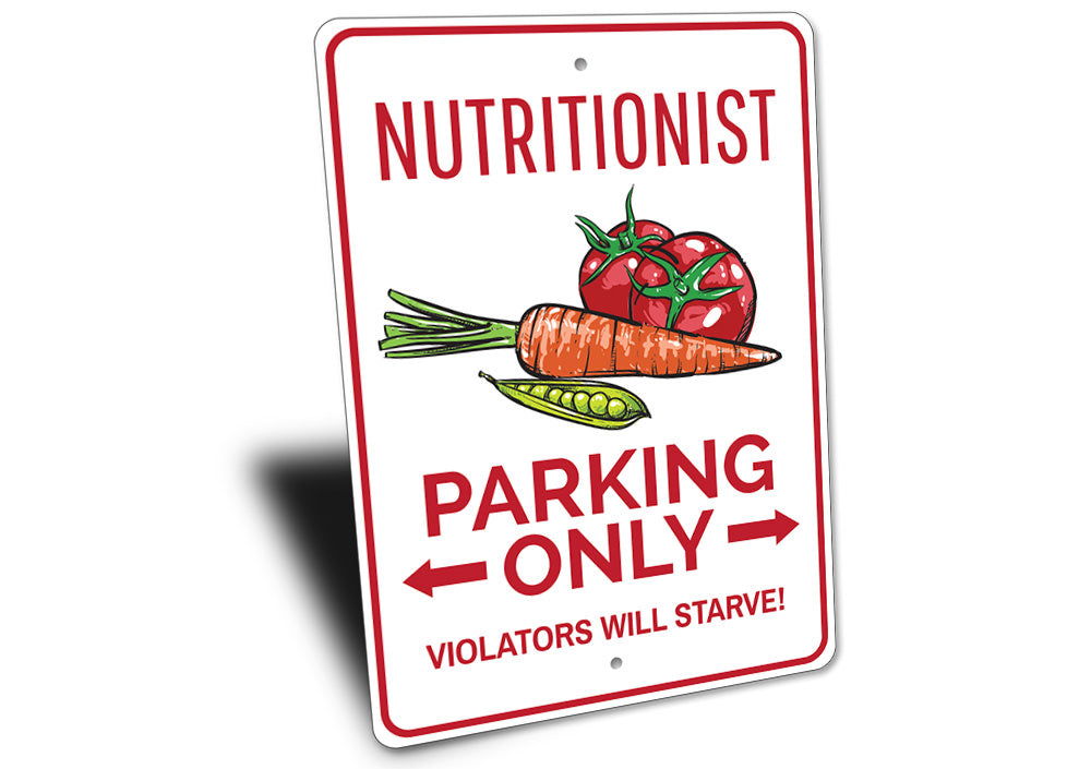 Nutritionist Parking Sign Aluminum Sign