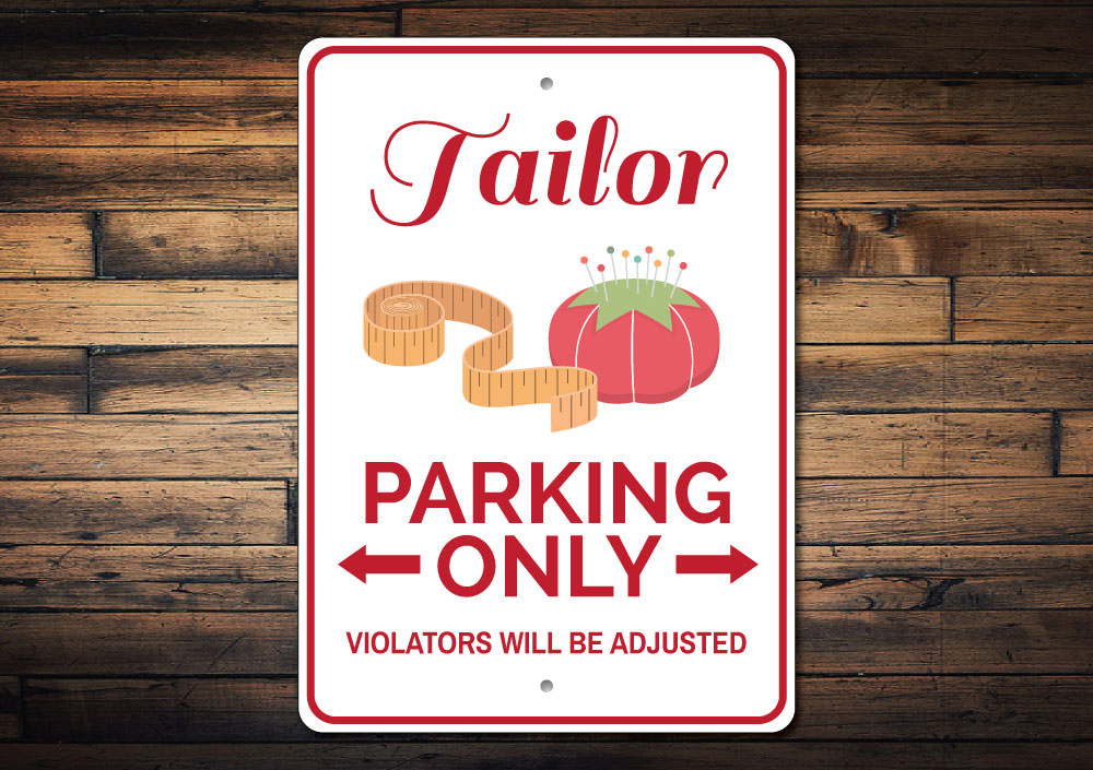 Tailor Parking Sign Aluminum Sign