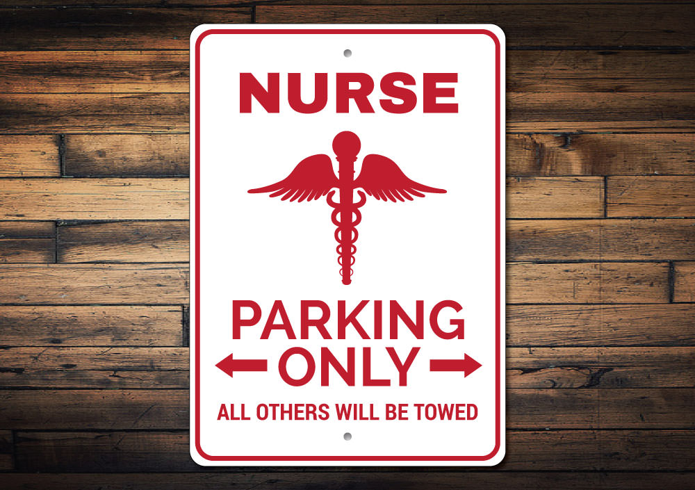 Nurse Parking Sign Aluminum Sign