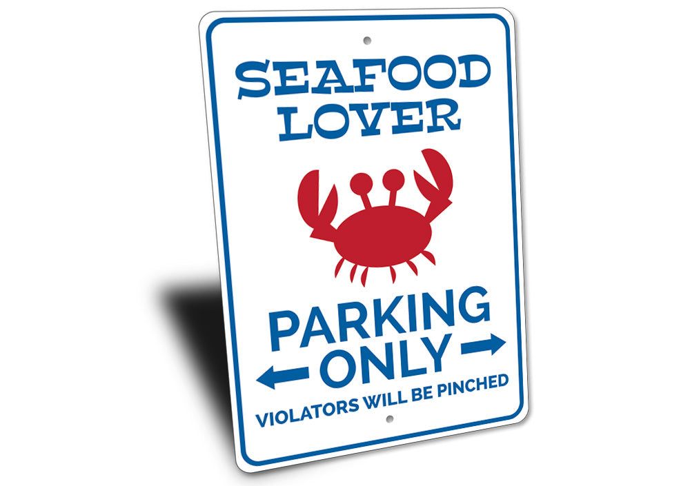 Seafood Lover Parking Sign Aluminum Sign