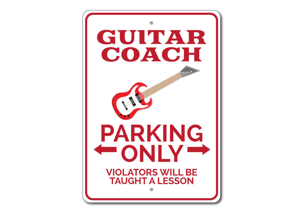 Guitar Coach Parking Sign Aluminum Sign