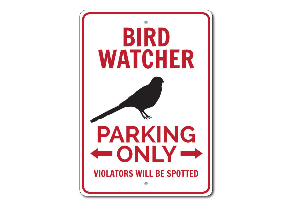 Bird Watcher Parking Only Sign Aluminum Sign