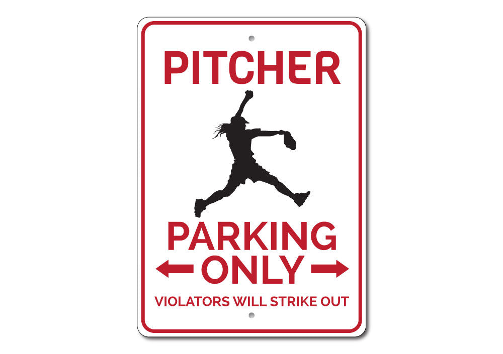 Pitcher Parking Sign Aluminum Sign