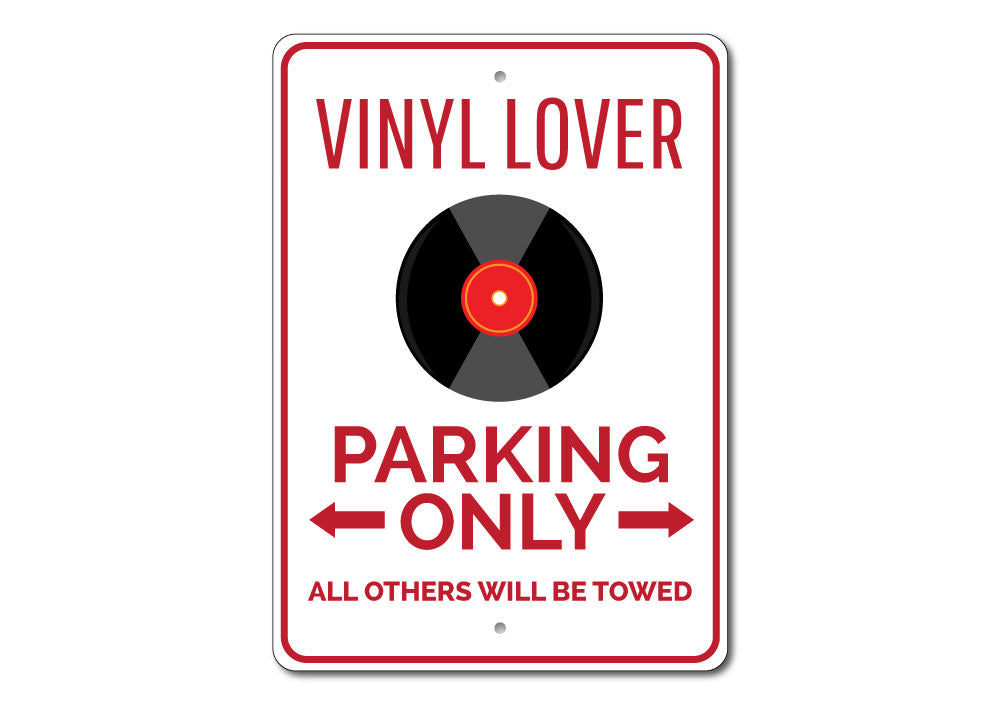 Vinyl Lover Parking Sign Aluminum Sign