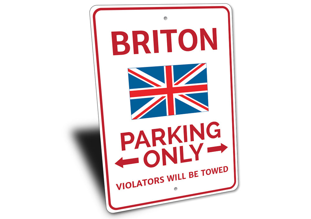 Briton Parking Sign Aluminum Sign