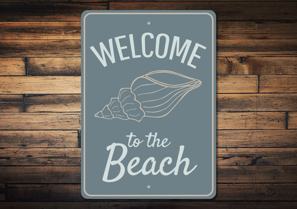 Welcome to the Beach Sign Aluminum Sign