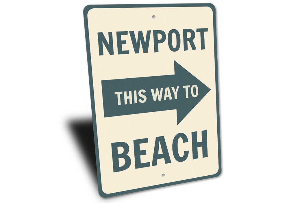 Newport Beach Arrow Sign Aluminum Sign