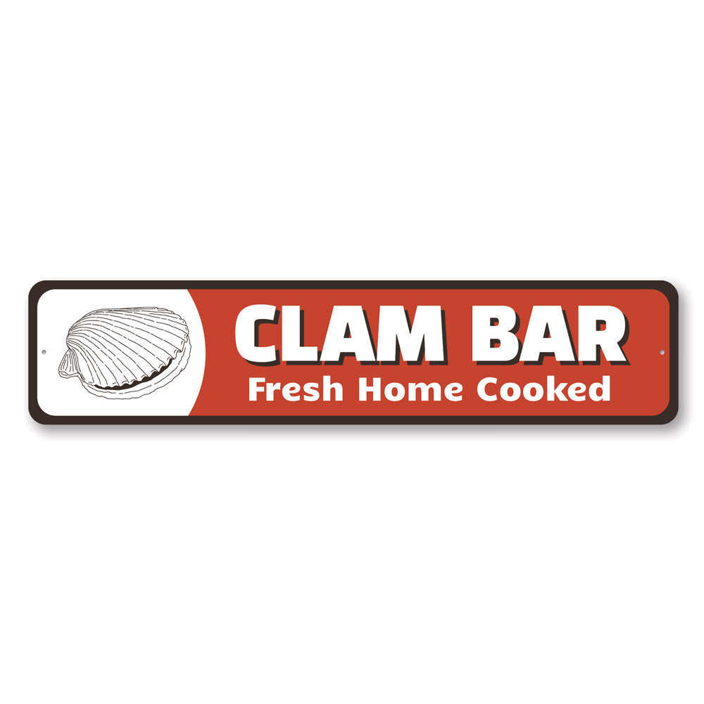 Clam Bar Sign Aluminum Sign