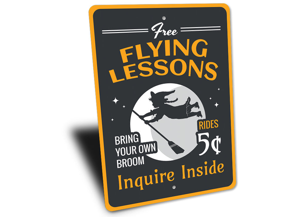 Free Flying Lessons Witch Sign Aluminum Sign