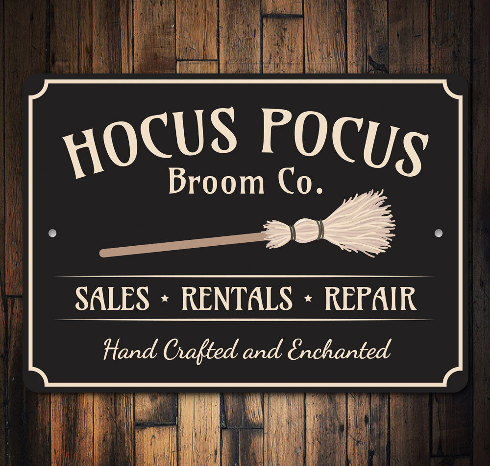 Hocus Pocus Broom Company Sign Aluminum Sign