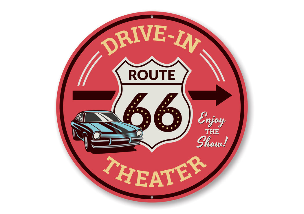 Route 66 Drive-In Theater This Way Sign Aluminum Sign