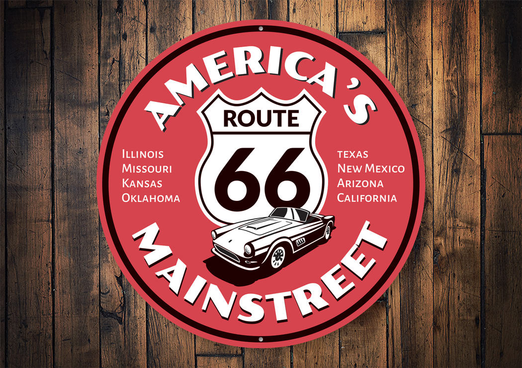 America's Mainstreet Route 66 Sign Aluminum Sign