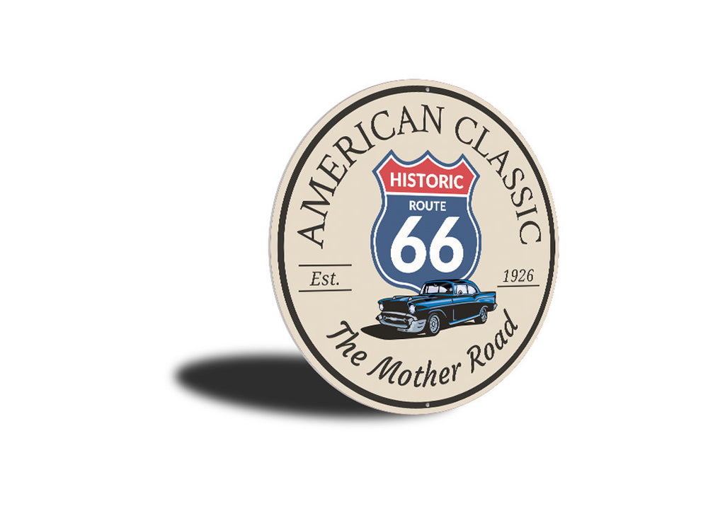 American Classic The Mother Road Route 66 Sign Aluminum Sign