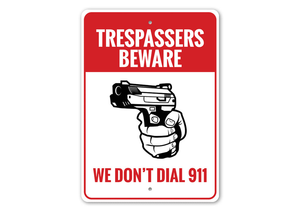 2nd Amendment Trespassers Beware Sign Aluminum Sign